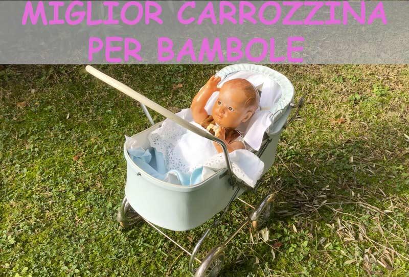 Miglior carrozzina per bambole